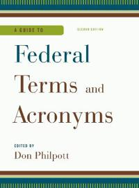 A Guide to Federal Terms and Acronyms