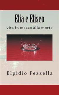 Elia E Eliseo