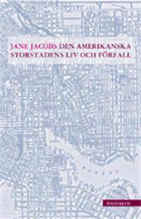 Den amerikanska storstadens liv och förfall