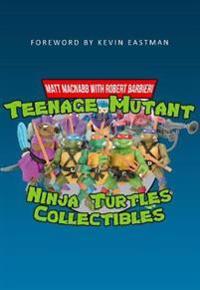 Teenage Mutant Ninja Turtles Collectables