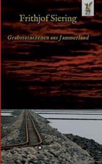 Grabsteinszenen Aus Jammerland