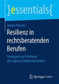 Resilienz in Rechtsberatenden Berufen