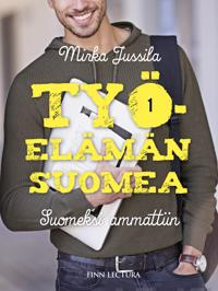 Työelämän suomea 1