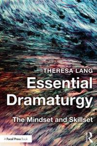 Essential Dramaturgy