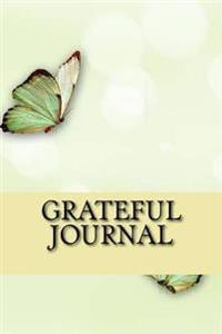 Grateful Journal: A 5-Minute Daily Gratitude Journal