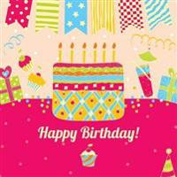 Happy Birthday!: Guest Book for Parties for 8th 9th 10th 11th 12th 13th 14th 15th 16th 17th 18th 19th 20th Birthday Party Supplies in A