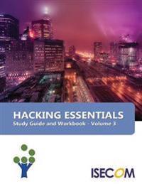 Hacking Essentials: Study Guide & Workbook - Volume 3