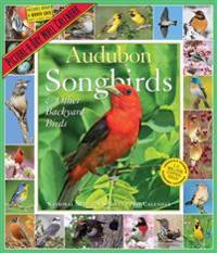 Audubon Songbirds & Other Backyard Birds 2018 Calendar