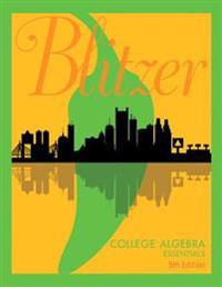 College Algebra Essentials Plus Mylab Math with Etext -- Title-Specific Access Card Package