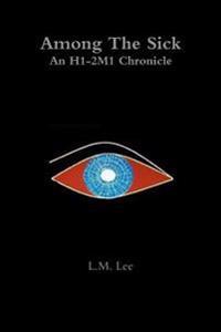 Among the Sick: an H1-2m1 Chronicle