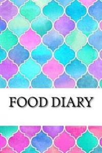 Food Diary: Food Journal / Diary Log / Diet Planner and Calorie Counter