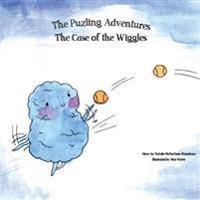 The Case of the Wiggles: The Puzling Adventures