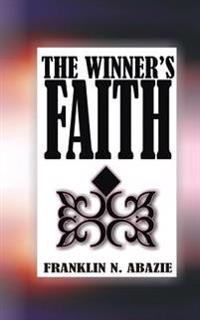 The Winner's Faith: Faith