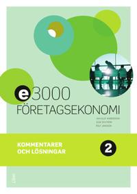 E3000 Företagsekonomi 2 Kommentarer och lösningar