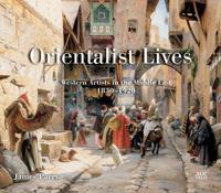 Orientalist Lives