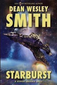 Starburst: A Seeders Universe Novel