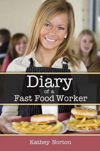 Diary of a Fast Food Worker