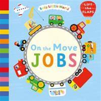 On the Move: Jobs