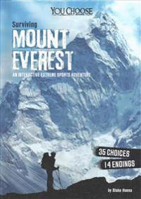 Surviving Mount Everest  An Interactive Extreme Sports Adventure - Blake Hoena - böcker (9781515771692)     Bokhandel