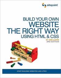 Build Your Own Website the Right Way Using HTML and CSS