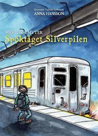 Spöktåget Silverpilen