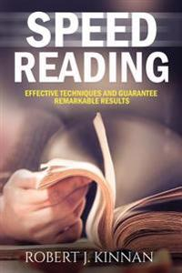 Speed Reading: Effective Techniques and Guarantee Remarkable Results