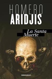 La Santa Muerte/Holy Death