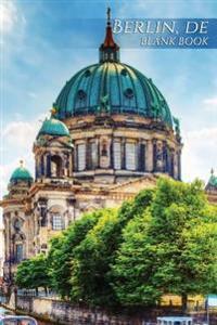 Berlin, de Blank Book: 150 Page Sketchbook Scrapbook Notebook