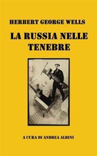 La Russia Nelle Tenebre