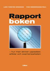 Rapportboken - hur man skriver uppsatser, artiklar och examensarbeten