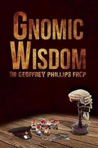 Gnomic Wisdom