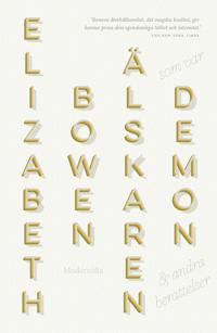 Älskaren som var demon och andra berättelser - Elizabeth Bowen | Laserbodysculptingpittsburgh.com