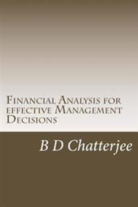Financial Analysis for Effective Management Decisions