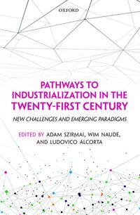 Pathways to Industrialization in the Twenty-First Century