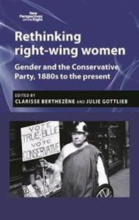 Rethinking Right-Wing Women