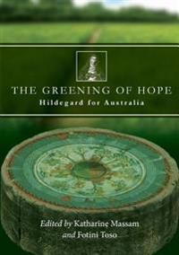 The Greening of Hope: Hildegard for Australia