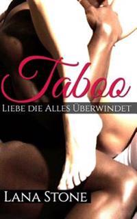 Taboo: Liebe, Die Alles Uberwindet