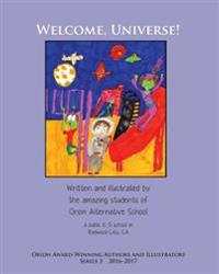 Welcome, Universe! Orion Award-Winning Authors and Illustrators Series 3