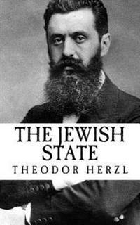 Theodor Herzl: The Jewish State (Der Judenstaat)