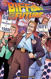Back to the Future: Biff to the Future