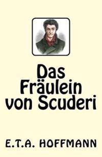Das Fraulein Von Scuderi