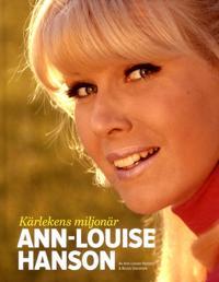 Kärlekens miljonär : Ann-Louise Hanson