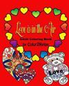 Love Is in the Air: Adult Coloring Book