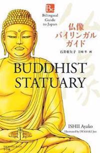 Bilingual Guide to Japan Buddhist Statuary