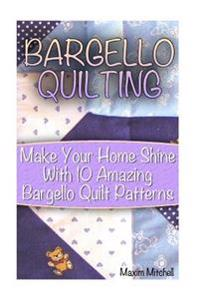 Bargello Quilting: Make Your Home Shine with 10 Amazing Bargello Quilt Patterns