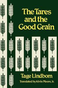 Tares and the Good Grain