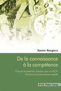 de La Connaissance a la Competence: Evaluer Le Potentiel D'Action Par Un Qcm - Recherche Fondamentale Inedite