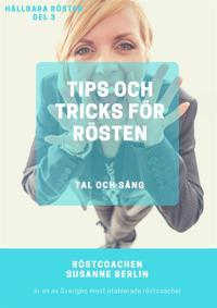 Tips och tricks för rösten  -Tal och sång