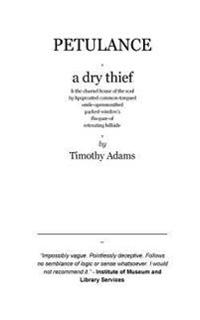 Petulance and a Dry Thief