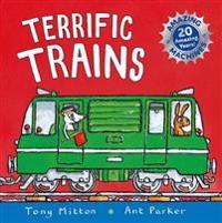 Amazing machines: terrific trains - anniversary edition